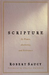 Scripture: Its Meaning.  Its Power.  Its Authority