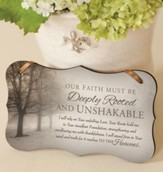 Unshakable Mounted Print Plaque
