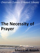 Necessity of Prayer - eBook