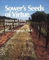 Sower's Seeds of Virtue: Stories of Faith, Hope, and Love