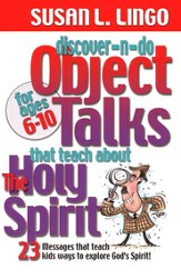 Discover-n-Do Object Talks that Teach About the Holy Spirit