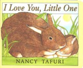 I Love You, Little One: Board Book Edition