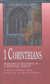 1 Corinthians: Problems & Solutions in a Growing Church Fisherman Bible Studies