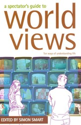 A Spectator's Guide to Worldviews