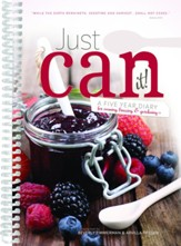 Just Can it!: A Five Year Diary for Canning, Freezing, & Gardening