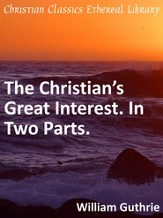 Christian's Great Interest. In Two Parts. - eBook