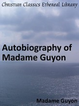 Autobiography of Madame Guyon - eBook