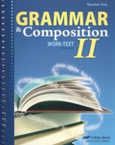 Grammar and Composition II Work-text Teacher Key