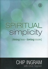 Spiritual Simplicity: Doing Less, Loving More (slightly imperfect)