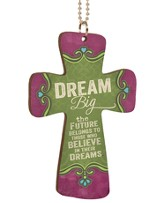 Dream Big, Cross Car Charm