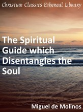 Spiritual Guide which Disentangles the Soul - eBook