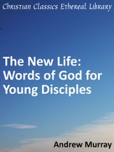 New Life: Words of God for Young Disciples - eBook
