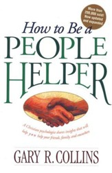 How to Be a People Helper, Revised