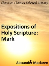 Expositions of Holy Scripture: Mark - eBook
