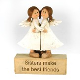 Sisters Make the Best Friends Angel Figurine