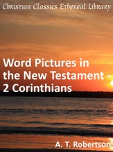 Word Pictures in the New Testament - 2 Corinthians - eBook