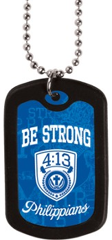 Be Strong, Dog Tag Necklace