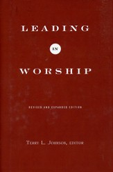 Leading in Worship, Revised and Expanded Edition