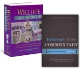 Believer's Bible Commentary/Wycliffe Bible Dictionary Set, 2 Volumes