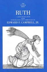 Ruth: Anchor Yale Bible Commentary [AYBC]