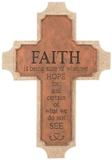 Faith Is Being Sure Wall Cross
