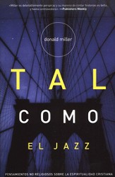 Tal Como el Jazz (Blue Like Jazz)
