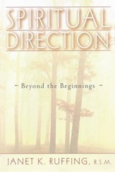 Spiritual Direction: Beyond the Beginnings