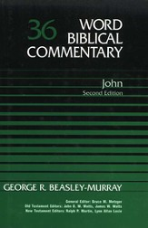 John, Second Edition: Word Biblical Commentary [WBC]