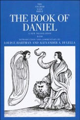 The Book of Daniel: Anchor Yale Bible Commentary [AYBC]