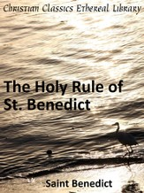 Holy Rule of St. Benedict - eBook