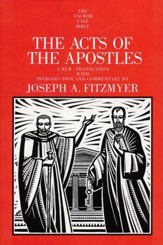 The Acts of the Apostles: Anchor Yale Bible Commentary [AYBC]