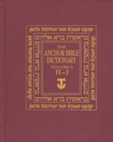Anchor Yale Bible Dictionary, Vol. 3 H-J