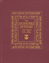 Anchor Yale Bible Dictionary, Vol. 5 O-SH