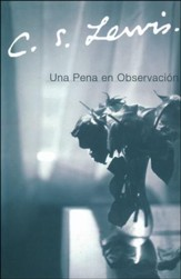 Una Pena en Observación  (A Grief Observed)