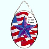Pray For Our Troops Oval Suncatcher