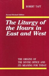 The Liturgy of the Hours in the East and West