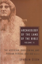 Archaeology of the Land of the Bible Vol. 2
