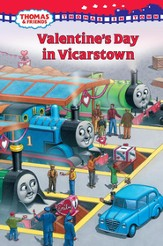 Thomas in Town: Valentine's Day in Vicarstown (Thomas and Friends) - eBook