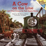 A Cow on the Line and Other Thomas the Tank Engine Stories (Thomas and Friends) - eBook
