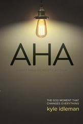 AHA: The God Moment That Changes Everything  - Slightly Imperfect