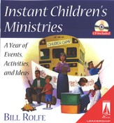 Instant Children's Ministries: A Year of Events, Activities, and Ideas