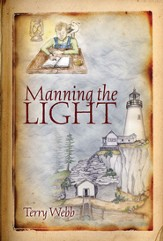 Manning the Light: Louie Series Book 1 - eBook