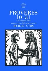 Proverbs 10-31: Anchor Yale Bible Commentary [AYBC]