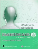 Dimensions Mathematics Workbook Solutions 8B (Common Core State Standards Edition)