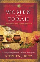 Women of the Torah: Matriarchs and Heroes of Israel - eBook