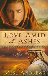 Love Amid the Ashes, Treasures of His Love Series #1 - eBook