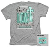 God's Love Never Fails Shirt, Gray, XX-Large