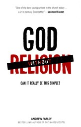 God without Religion: Can It Really Be This Simple? - eBook