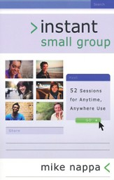 Instant Small Group: 52 Sessions for Anytime, Anywhere Use - eBook