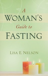 Woman's Guide to Fasting, A - eBook